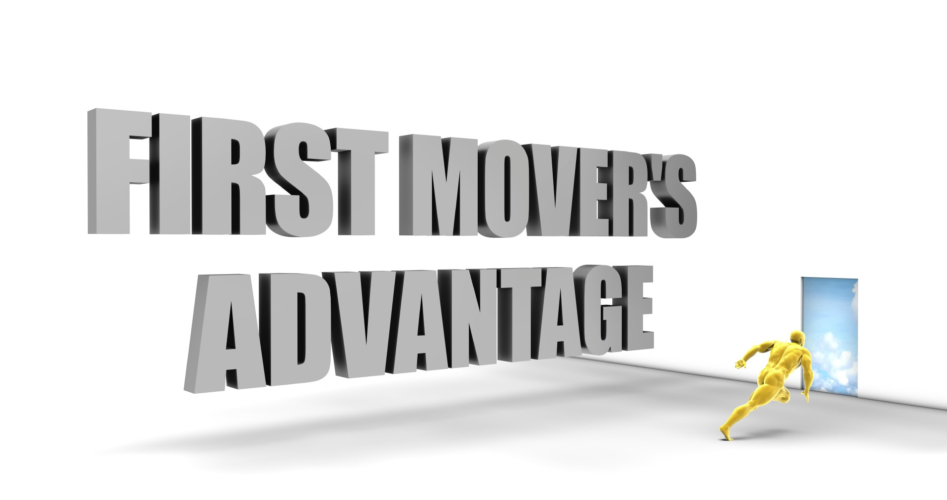 The art of gaining First Mover Advantage